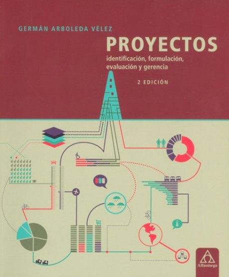 proyectos-identificacion-formulacion-evaluacion-y-gerencia-2a-edicion