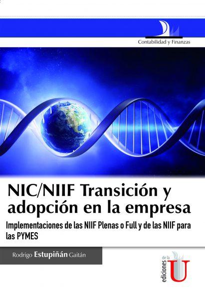 438_nicniif_transicion_y_adopcion_en_la_empresa__implementacion_por_primera_vez_de_las_niif_plenas_o_full_y_de_la_niif_para_las_pymes-411x600