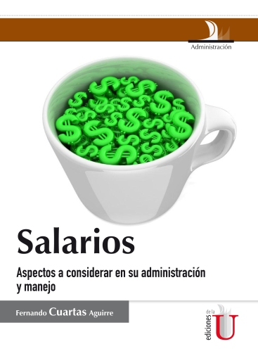 521_salarios__aspectos_a_considerar_en_su_administracion_y_manejo