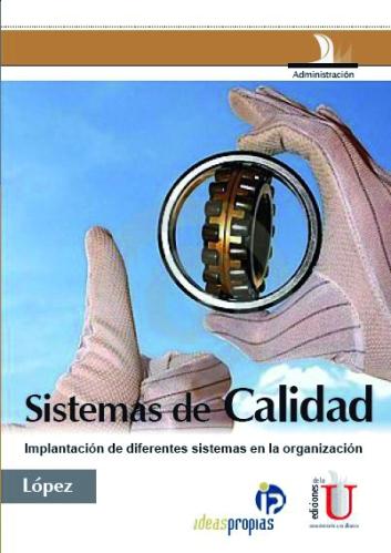 538_sistemas_de_calidad__implantacion_de_diferentes_sistemas_en_la_organizacion