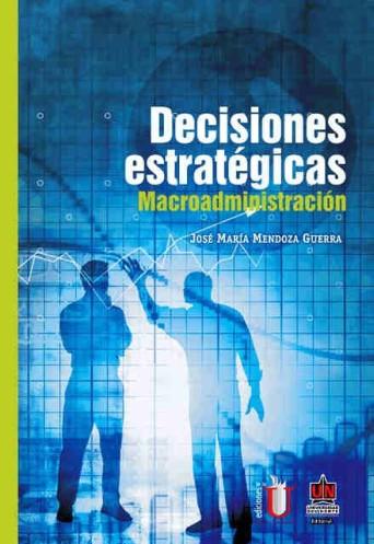 decisiones-estrategicas-macroadministracion