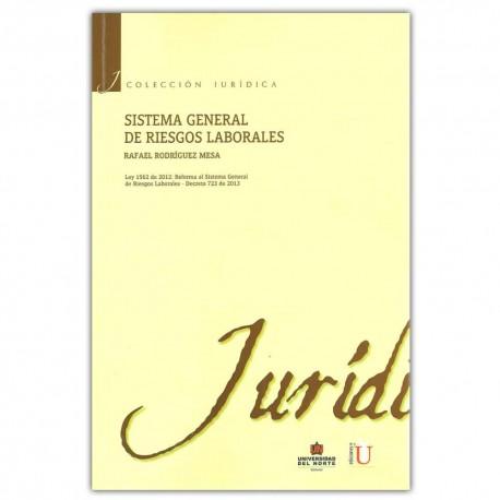 sistema-general-riesgos-laborales-ley-1562-2012-reforma-sistema-general-riesgos-laborales-decreto-723-2013