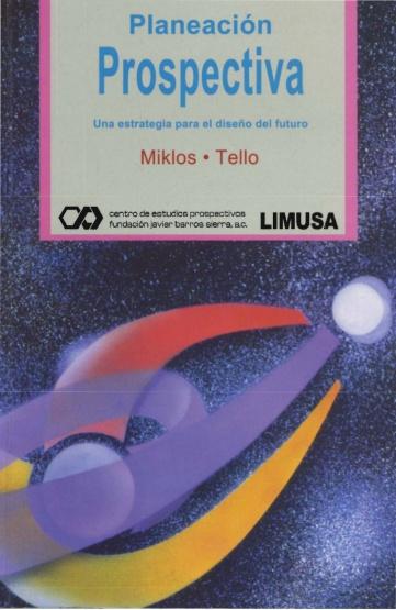 planeacion-prospectiva-milkos-tello-1-728