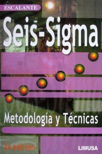 seis-sigma-metodologia-y-tecnicas-2a-edicion