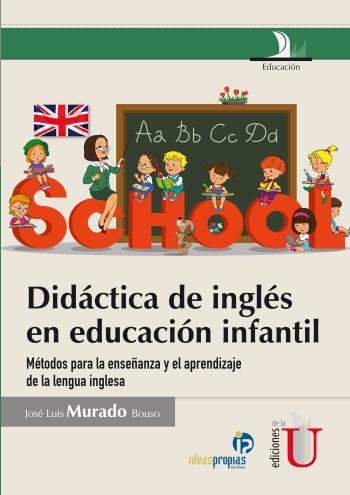 didc3a1ctica-de-inglc3a9s-en-educacic3b3n-infantil-mc3a9todos-para-la-ensec3b1anza-y-el-aprendizaje-de-la-lengua-inglesa
