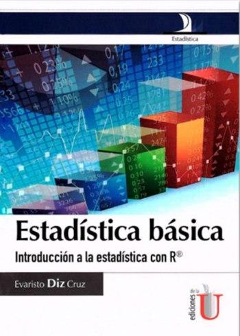 estadc3adstica-bc3a1sica-introduccic3b3n-a-la-estadc3adstica-con-rc382c2ae