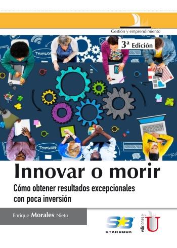 innovar-o-morir-cc3b3mo-obtener-resultados-excepcionales-con-poca-inversic3b3n
