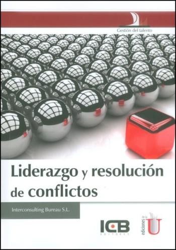 liderazgo-y-resolucion-de-conflictos-ediciones-de-la-u