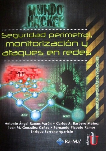 seguridad-perimetral-monitorizacion-y-ataques-en-redes-ediciones-de-la-u
