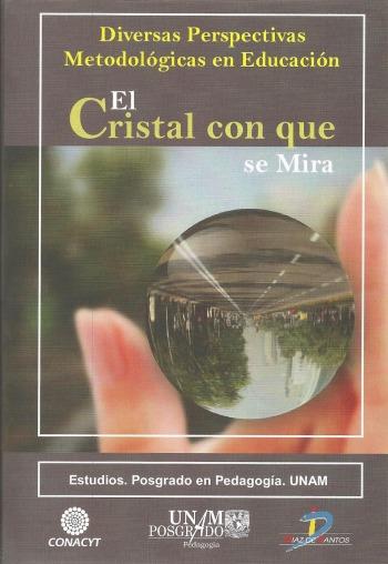 Resultado de imagen para El cristal con que se mira: Diversas perspectivas metodológicas en educación