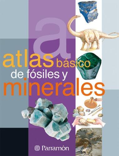 Resultado de imagen para Atlas básico de fósiles y minerales. - 8a edición
