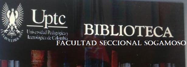 BIBLIOTECA FACULTAD SECCIONAL SOGAMOSO